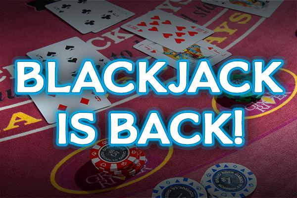Blackjack is back!